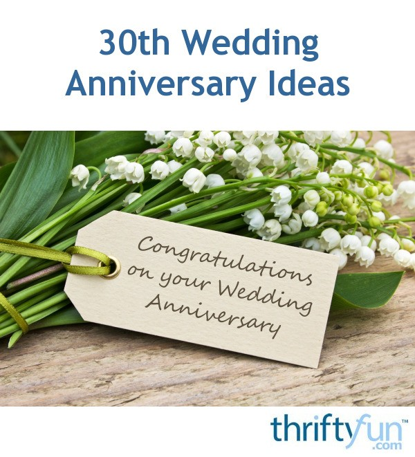 30 Wedding Anniversary Ideas