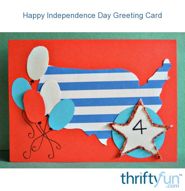 happy independence day greeting card  thriftyfun