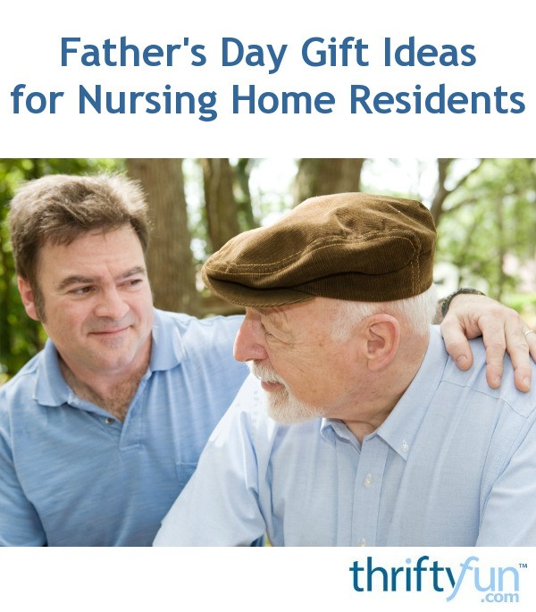 Father S Day Gift Idea For Nursing Home Residents Thriftyfun