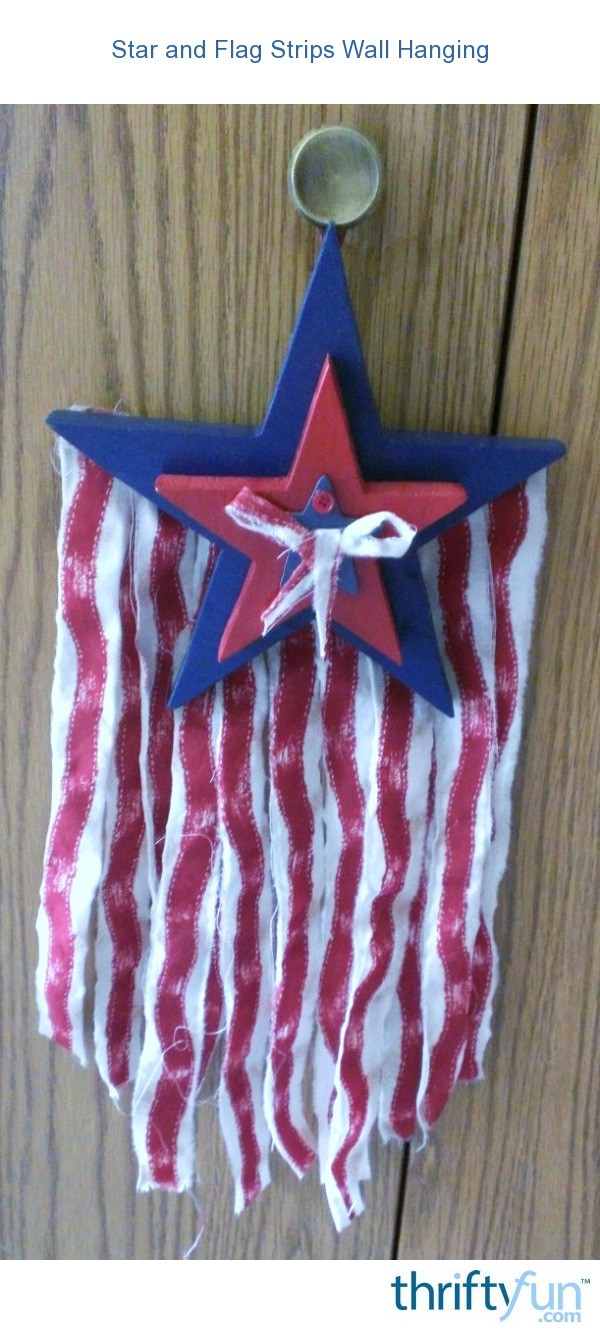 star and flag wall hanging thriftyfun. Black Bedroom Furniture Sets. Home Design Ideas