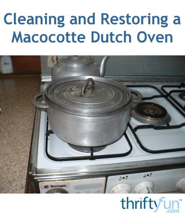 cleaning and restoring a macocotte dutch oven thriftyfun. Black Bedroom Furniture Sets. Home Design Ideas