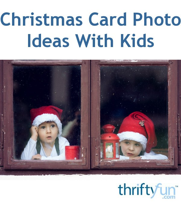 Christmas Card Photo Ideas With Kids My Frugal Christmas