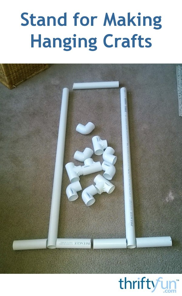 Building A Stand For Making Hanging Crafts Thriftyfun