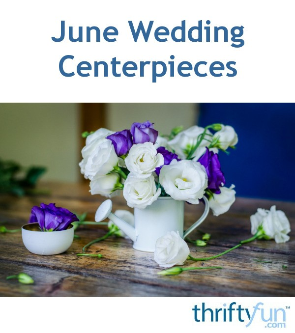 June Wedding Ideas: June Wedding Centerpieces Ideas