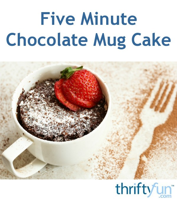 Five Minute Chocolate Mug Cake | ThriftyFun