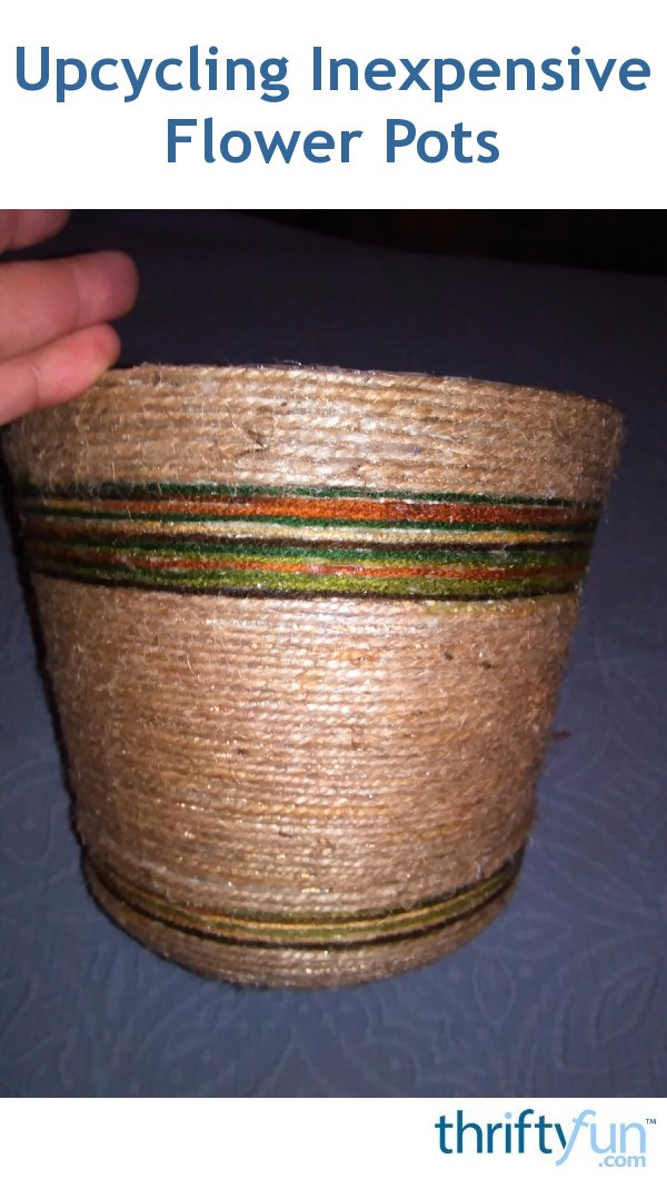 Upcycling inexpensive flower pots thriftyfun for Fancy flower pots