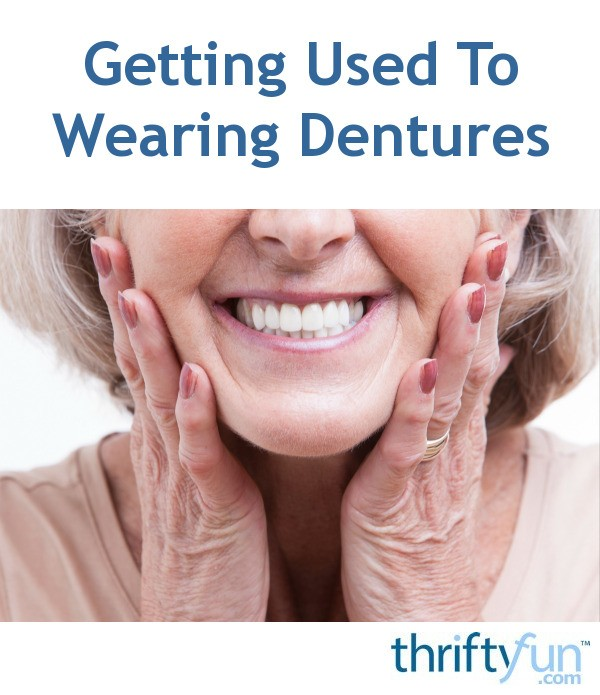 Getting dentures