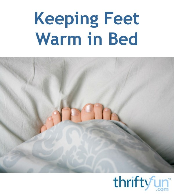 how to keep feet warm in bed