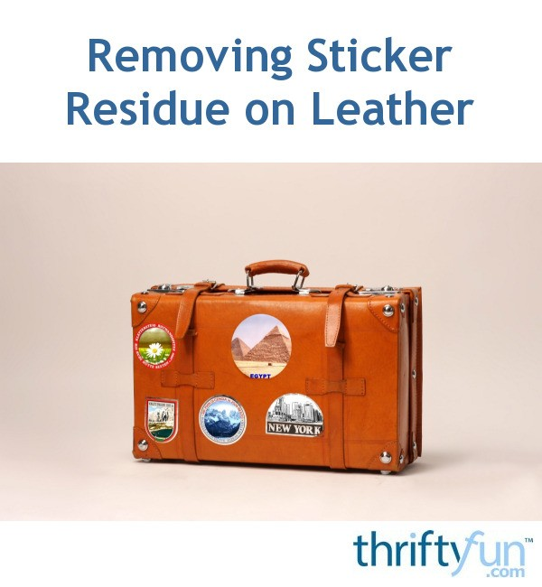 Enjoyable Removing Sticker Residue On Leather Thriftyfun Gmtry Best Dining Table And Chair Ideas Images Gmtryco