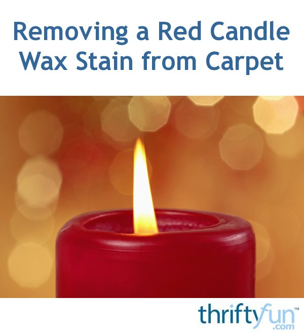 removing a red candle wax stain from carpet thriftyfun. Black Bedroom Furniture Sets. Home Design Ideas