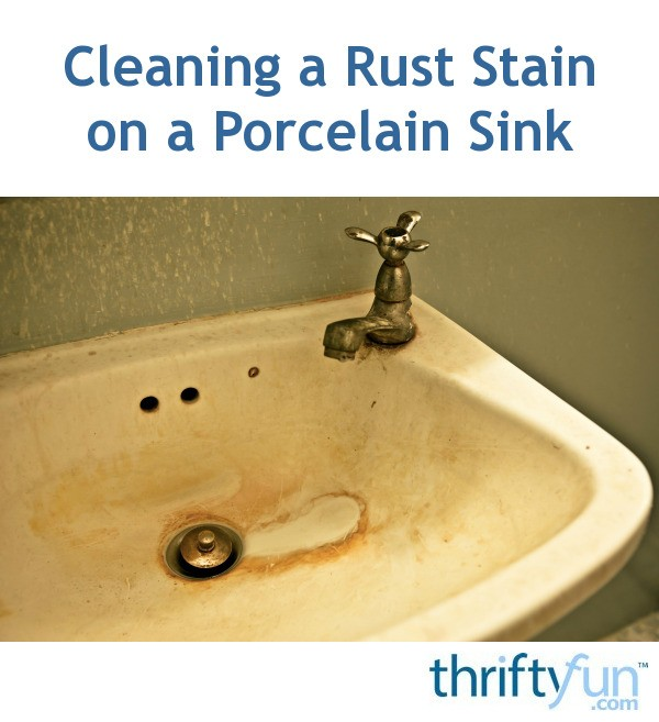 cleaning a rust stain on a porcelain sink thriftyfun. Black Bedroom Furniture Sets. Home Design Ideas