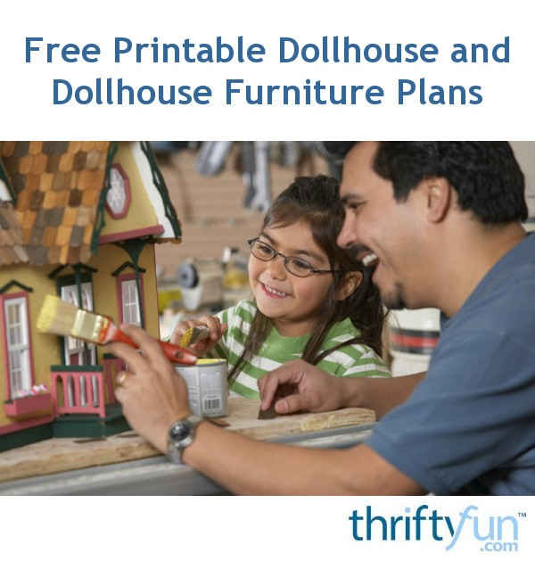 Free Printable Dollhouse And Dollhouse Furniture Plans Thriftyfun