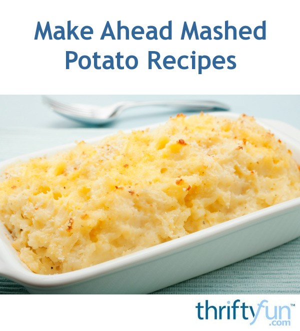 11 Make Ahead Camping Recipes For Easy Meal Planning: Make Ahead Mashed Potato Recipes