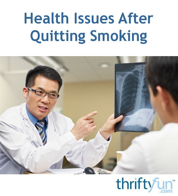health issues after quitting smoking