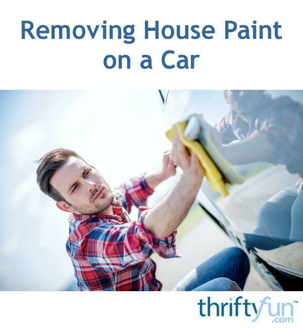 How Often Should You Wax Your Car >> Removing House Paint on a Car | ThriftyFun