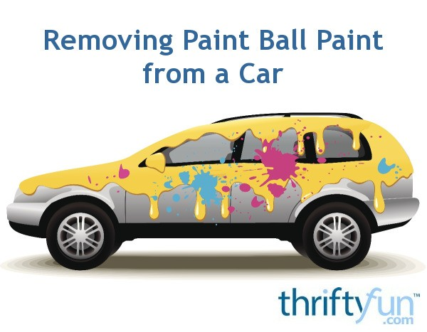 Removing Paint Ball Paint From A Car