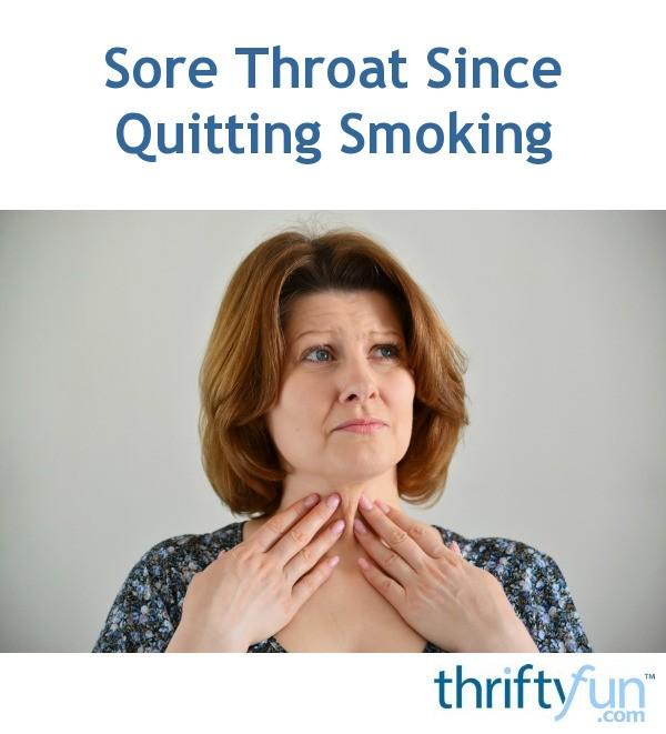 Sore Throat Since Quitting Smoking