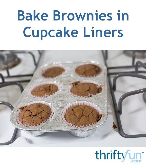 Baking Brownies in Cupcake Liners ThriftyFun