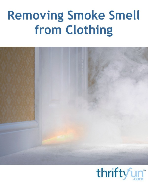 removing smoke smell from clothing thriftyfun. Black Bedroom Furniture Sets. Home Design Ideas