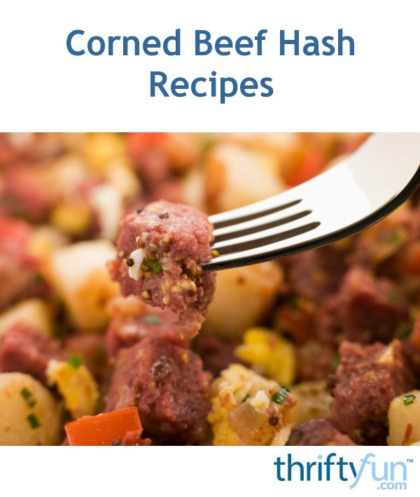 Corned Beef Hash Recipes Thriftyfun