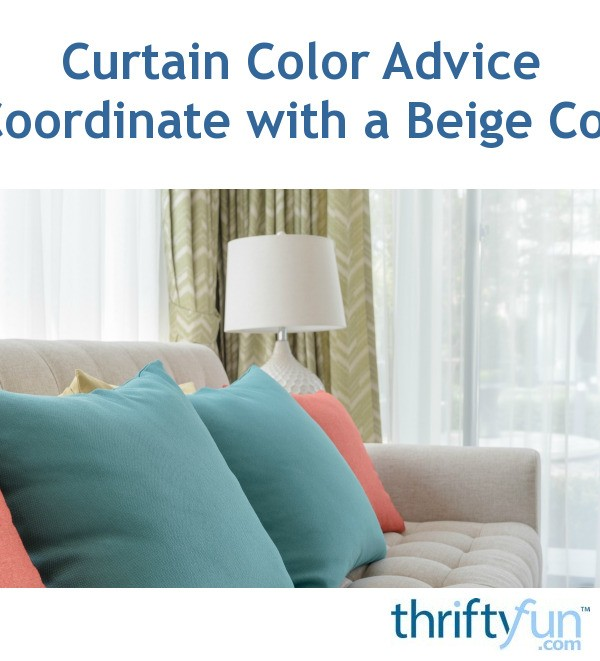 Tips On Blending Great Colors With Beige: Curtain Color Advice To Coordinate With A Beige Couch