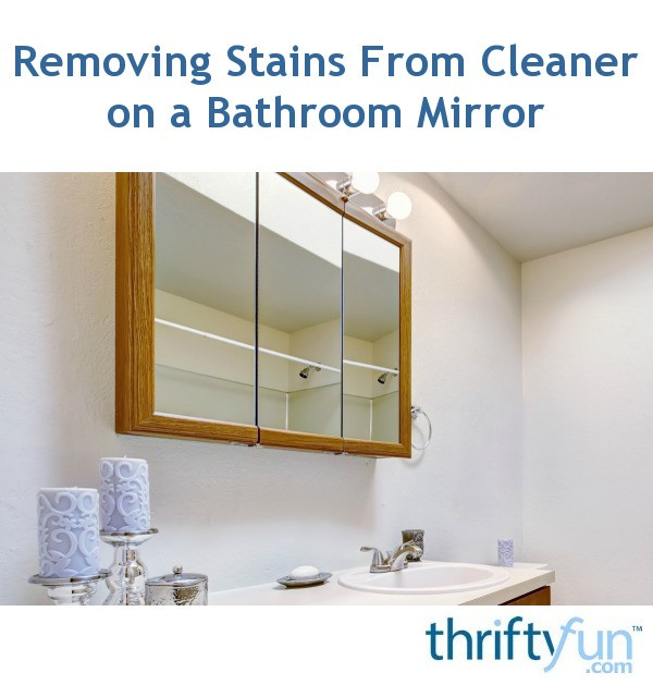 removing stains from cleaner on a bathroom mirror thriftyfun. Black Bedroom Furniture Sets. Home Design Ideas