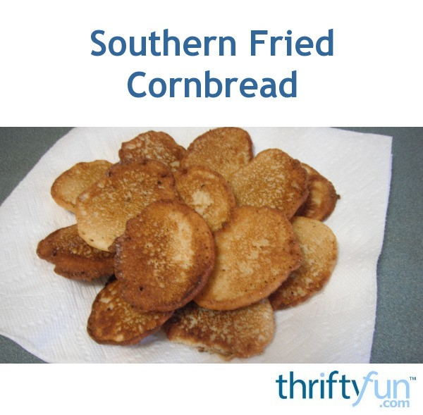 Southern Fried Cornbread Thriftyfun