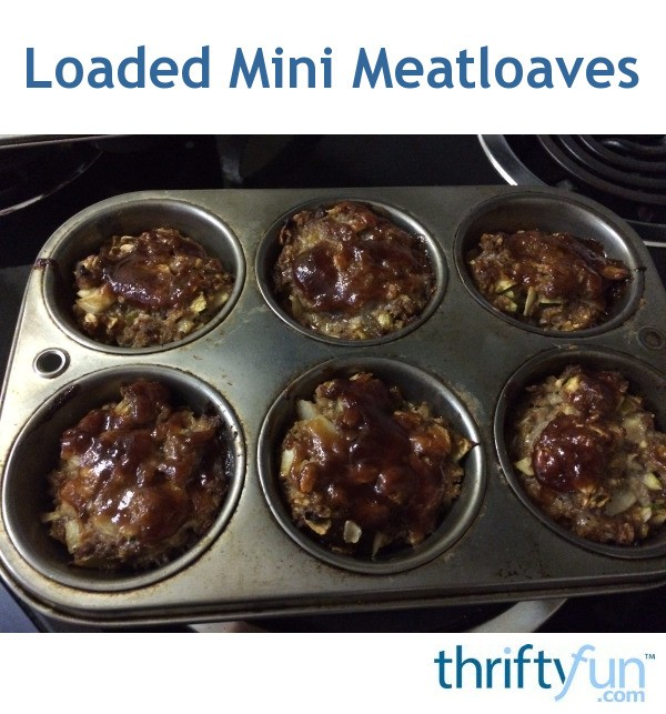 Loaded Mini Meatloaves | ThriftyFun