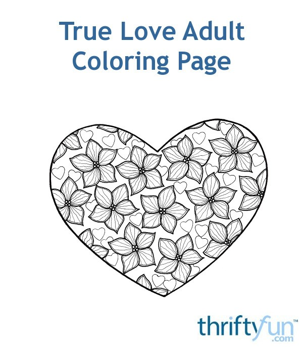 True Love Adult Coloring Page Thriftyfun