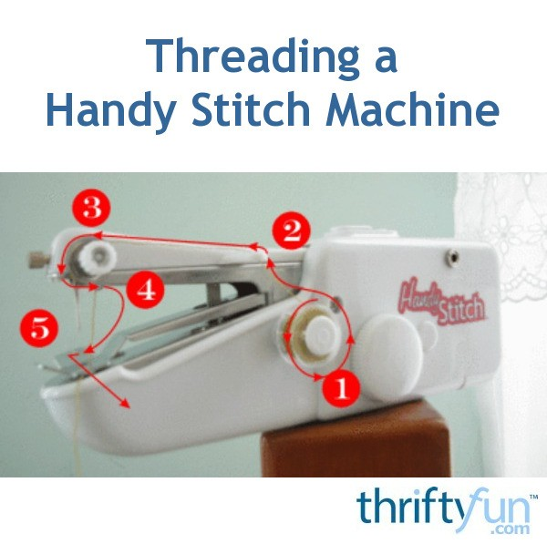 Threading A Handy Stitch Machine ThriftyFun Delectable Handy Stitch Sewing Machine Not Stitching Properly
