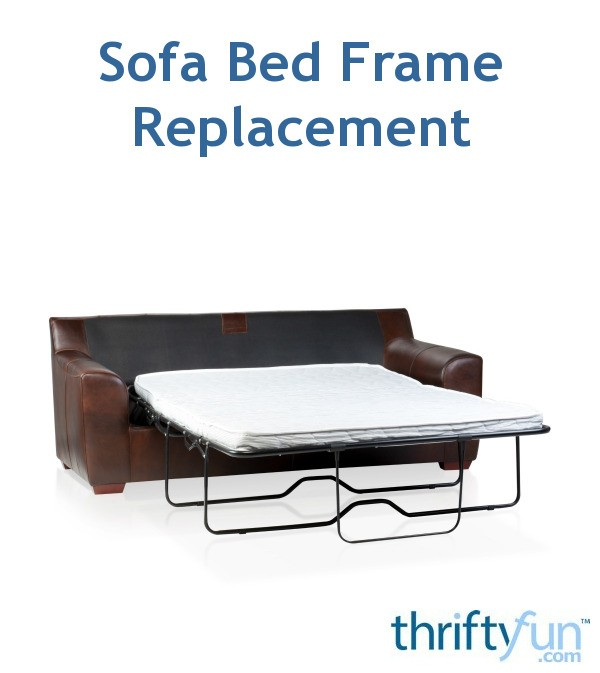 Sofa Bed Frame Replacement Thriftyfun