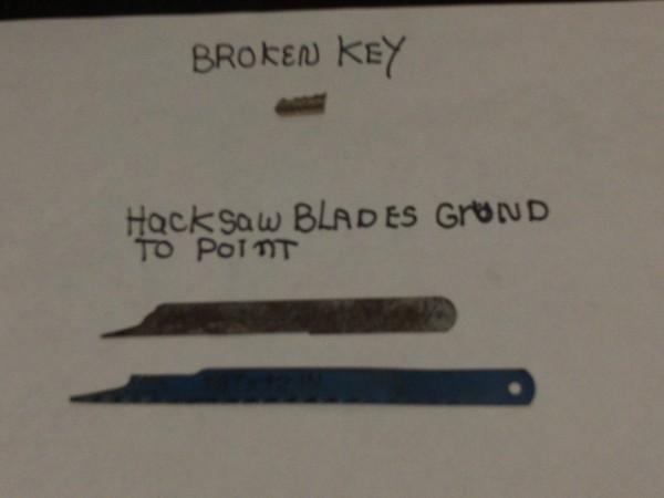 A hacksaw to remove the broken key.
