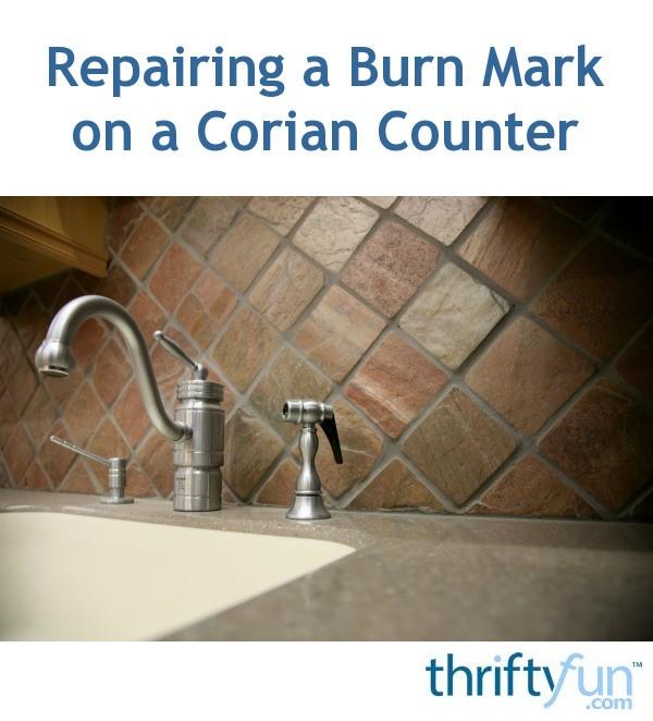 repairing a burn mark on a corian counter thriftyfun