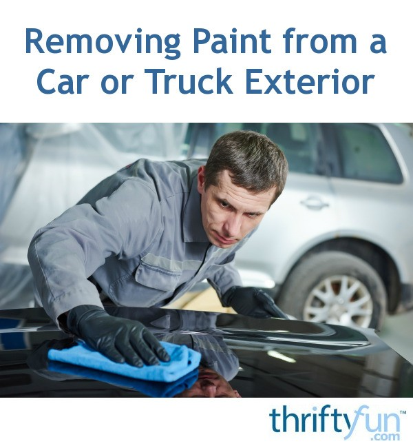 Removing Paint from a Car or Truck Exterior   ThriftyFun
