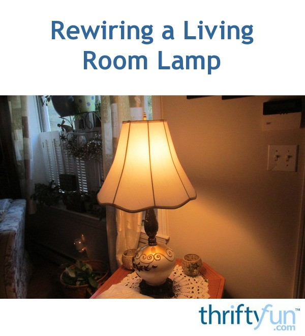 rewiring a living room lamp thriftyfun Soundproofing a Room Soundproofing a Room