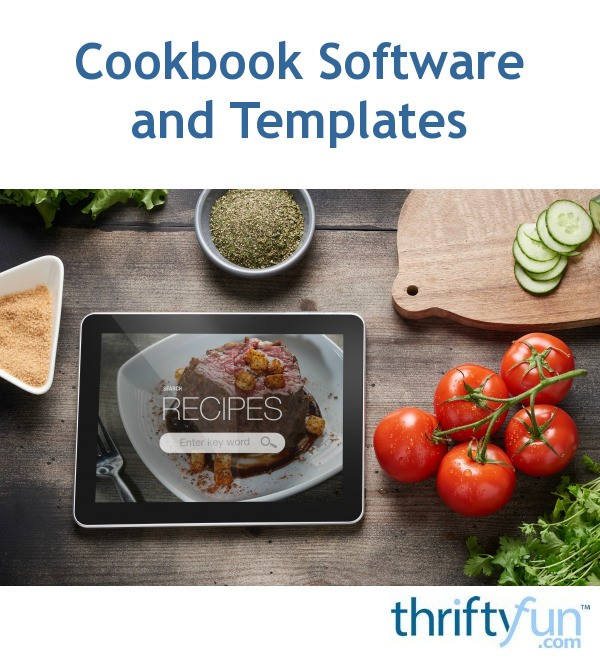 cookbook software and templates thriftyfun