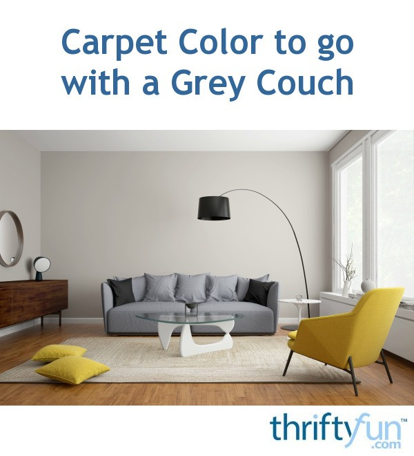 Carpet Color To Coordinate With A Grey Couch Thriftyfun