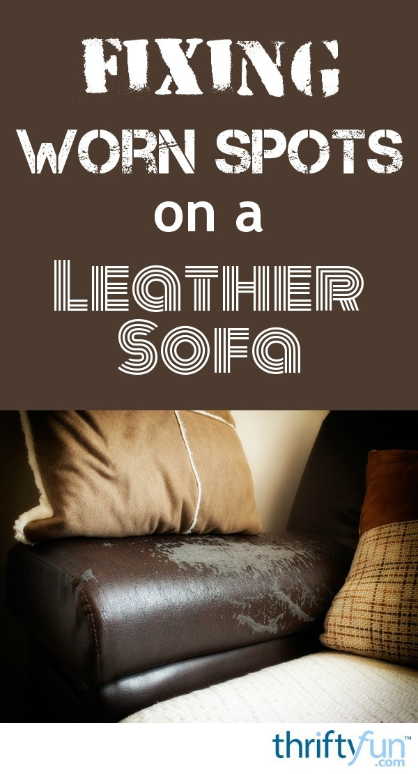 Magnificent Touching Up Worn Spots On A Leather Sofa Thriftyfun Pdpeps Interior Chair Design Pdpepsorg