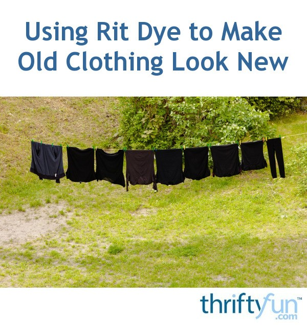 using rit dye to make old clothing look new thriftyfun. Black Bedroom Furniture Sets. Home Design Ideas