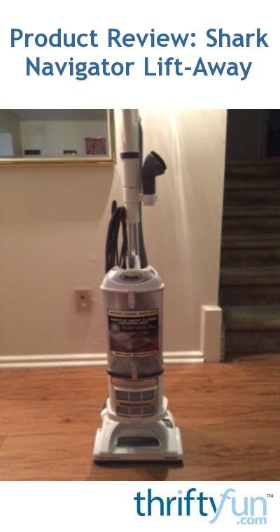 Product Review Shark Navigator Lift Away Thriftyfun