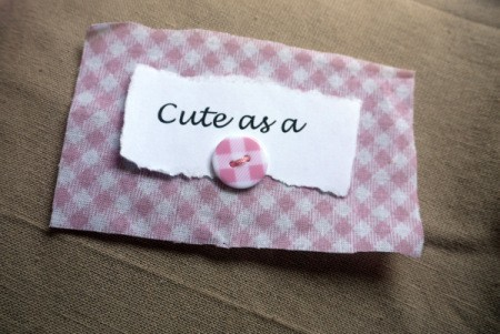New Baby Greetings Card - stick message and button onto fabric