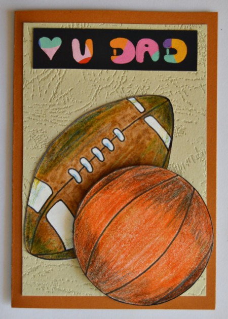Love U Dad Card - use 3D foam squares to affix the basketball