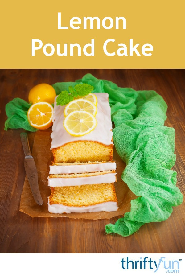 Lemon Pound Cake Recipes Thriftyfun