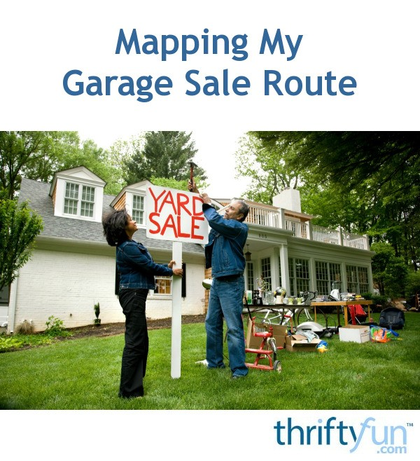 Mapping My Garage Sale Route ThriftyFun - Yard mapping program