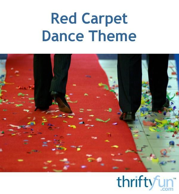 Red Carpet Dance Theme Thriftyfun
