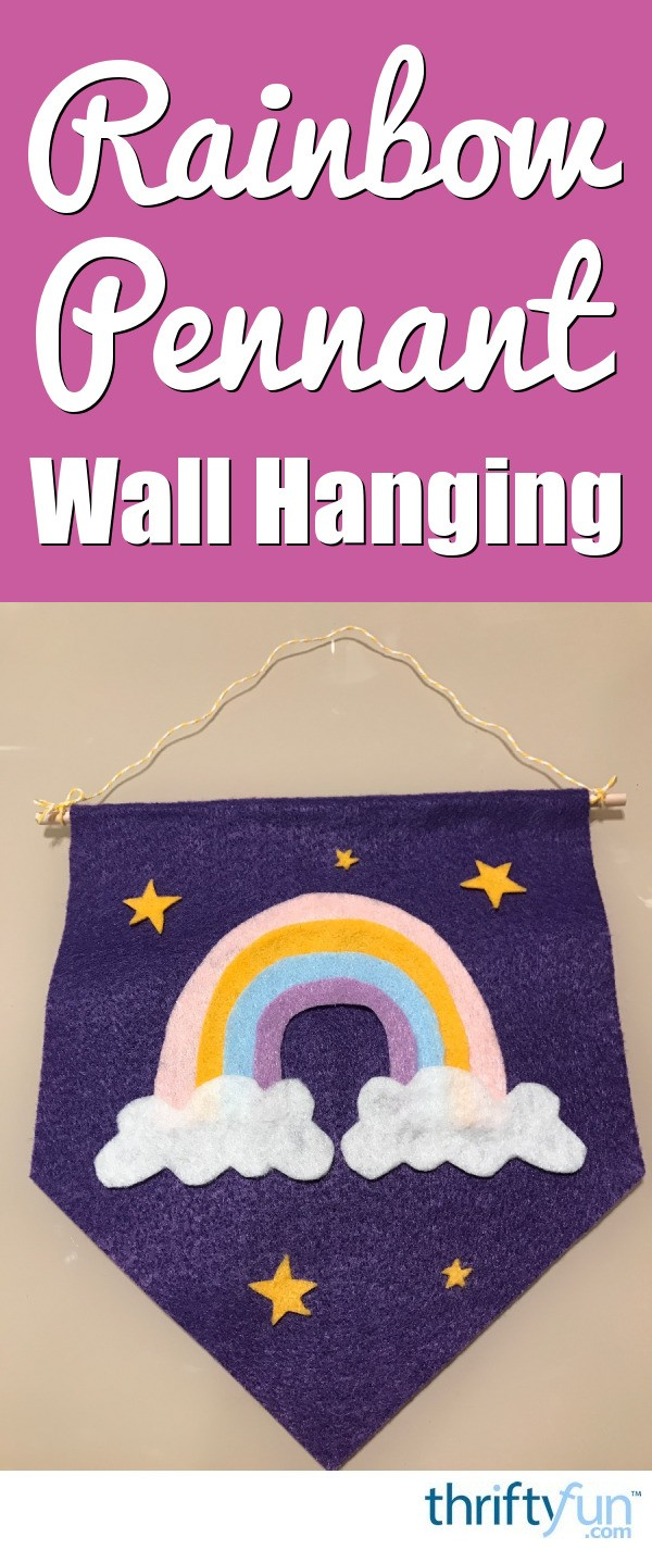 How To Make A Rainbow Pennant Wall Hanging Thriftyfun