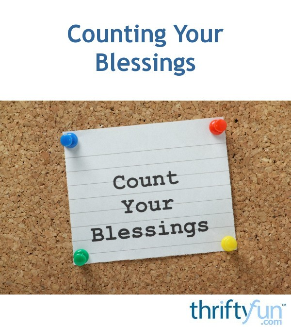 counting your blessings thriftyfun