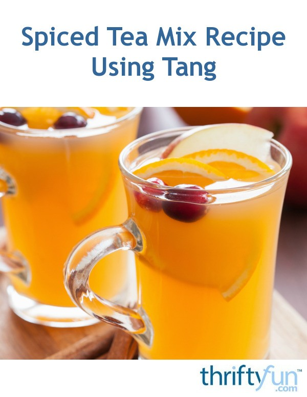 Instant Ocean Ingredients : Spiced tea mix recipe using tang thriftyfun