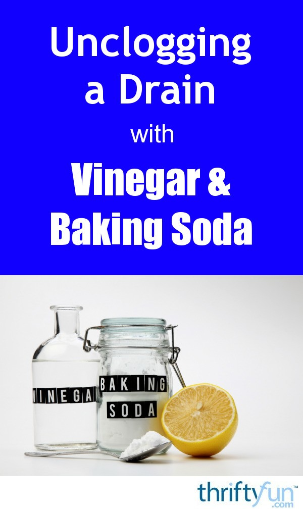 unclog bathroom sink baking soda vinegar unclogging a drain with vinegar and baking soda thriftyfun 25809
