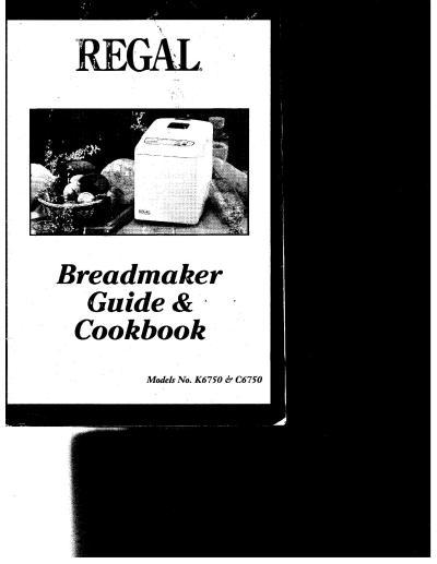 regal bread maker instruction manuals and recipes thriftyfun rh thriftyfun com Regal Bread Machine Parts Regal Kitchen Pro K6725 Details